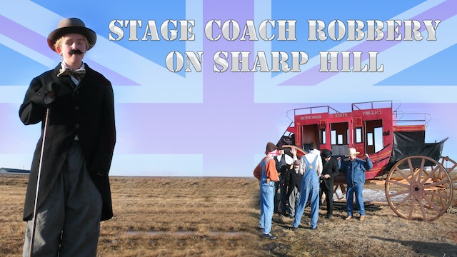 Stage Coach Robbery On Sharp Hill