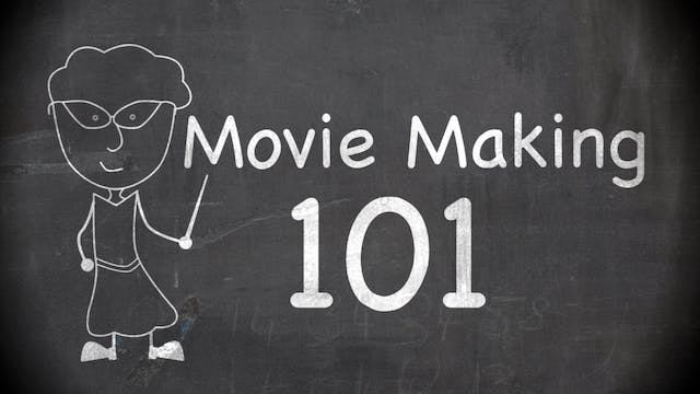 MovieMaking 101 - HD