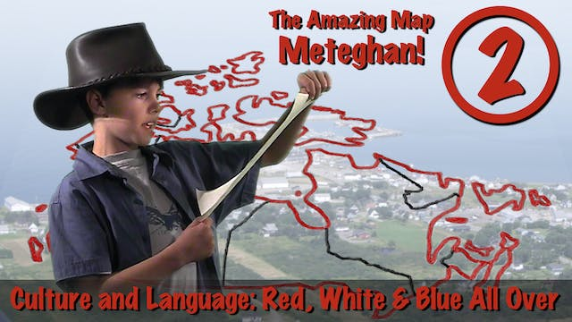 Meteghan 2: Culture and Language (Home)