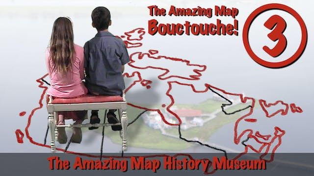 Bouctouche 3: History (Home)