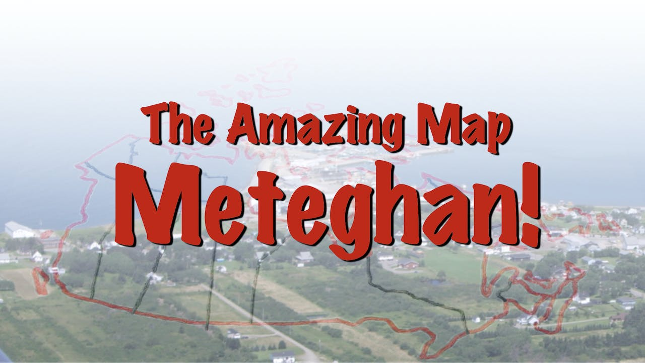 The Amazing Map Series: Meteghan (Home)