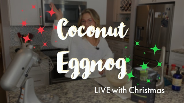 Coconut Eggnog LIVE
