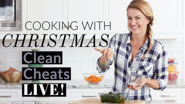Cooking with Christmas! Clean Cheats LIVE