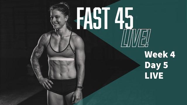 Fast 45 W4D5 LIVE
