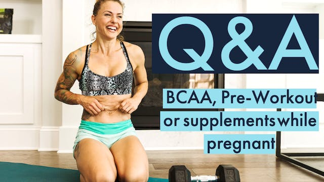Do you take BCAAs, pre-workout, or pr...