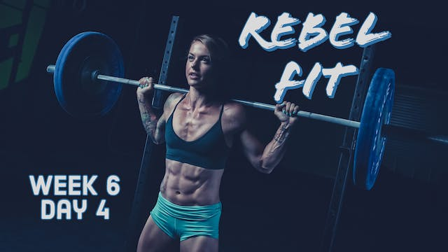 Rebel Fit W6D4 Core