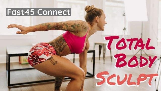 Total Body Sculpt W2D6 Fast45 Connect...