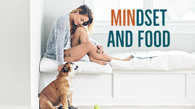 Mindset and Food