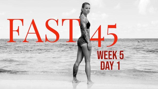 Fast45 W5D1