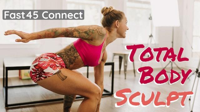 Total Body Sculpt W1D6 Fast45 Connect W5D1