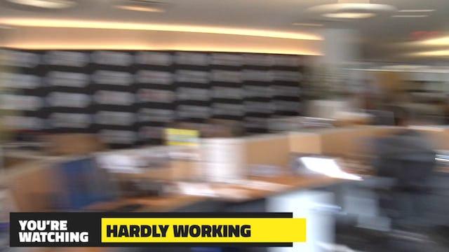 Hardly Working | 96ing