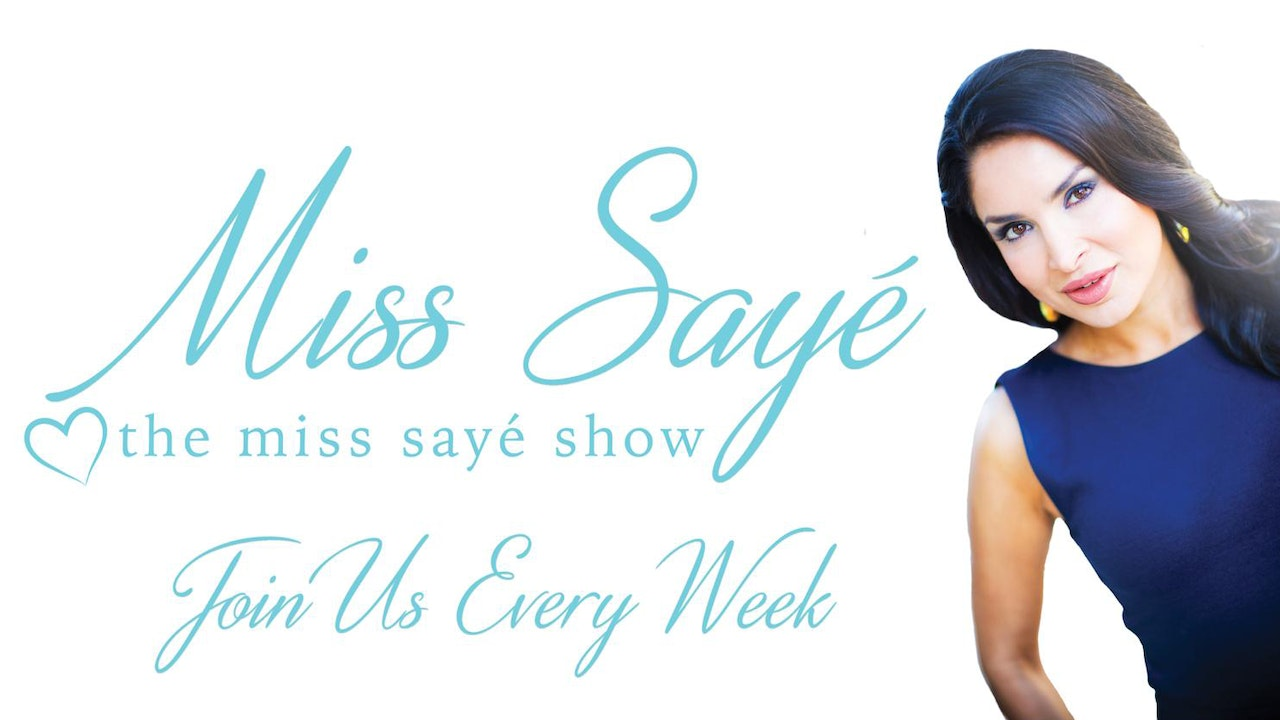 The Miss Saye Show