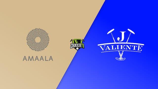 Amaala vs Valiente