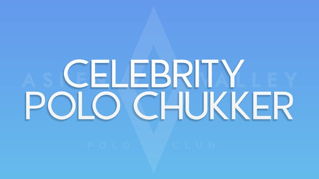 Celebrity Polo Chukker