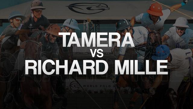 Triple Crown of Polo Final- Richard Mille Vs. Tamera