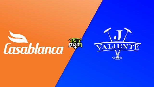 Valiente vs Casablanca - Semifinal - ...