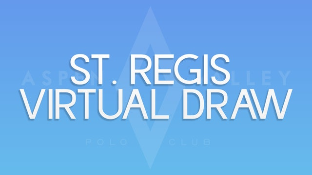 St. Regis: Virtual Draw