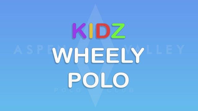 Aspen Valley Polo Club: Kidz Wheely Polo