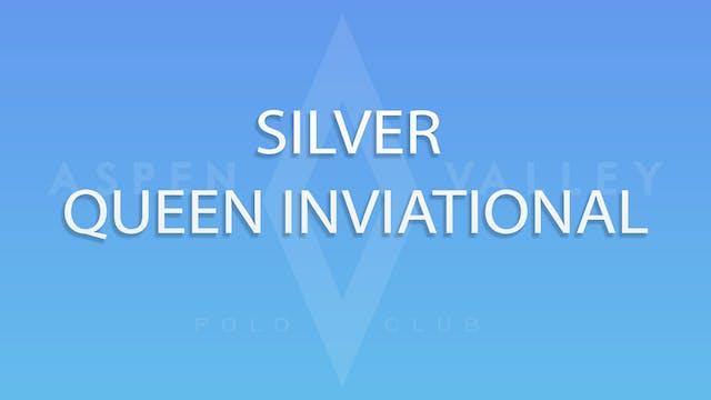 Silver Queen Invitational Final: Quie...