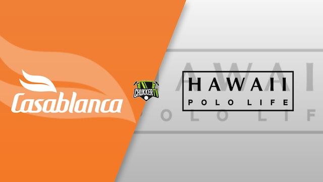 Hawaii Polo Life vs Casablanca
