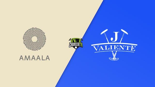 Valiente vs Amaala