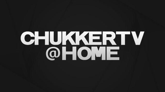 ChukkerTV AT HOME