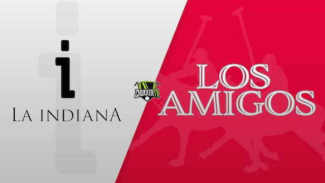 The Triple Crown of Polo - Los Amigos vs La Indiana
