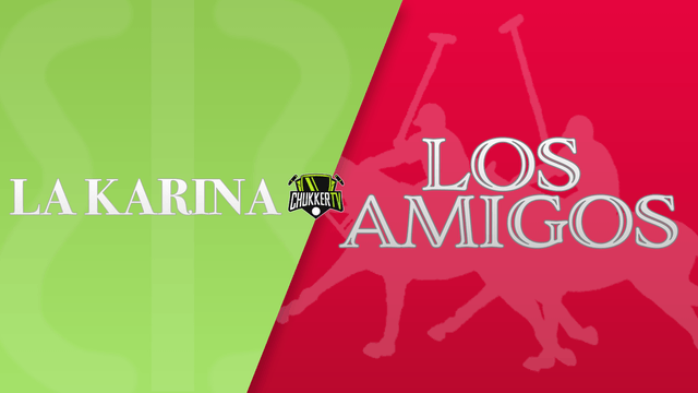 The Triple Crown of Polo - Los Amigos vs La Karina