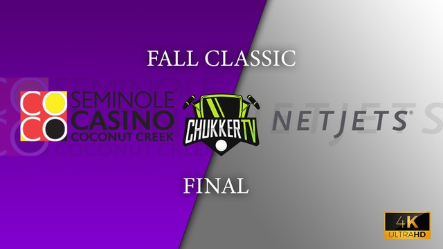 4K Fall Classic Final - Seminole Casino Coconut Creek vs Netjets