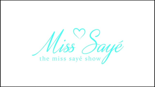 The Miss Sayé Show Episode 16: Keaton...