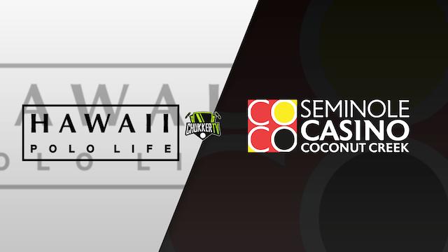Hawaii Polo Life vs Seminole Casino Coconut Creek