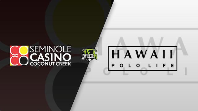 Seminole Casino vs Hawaii Polo Life