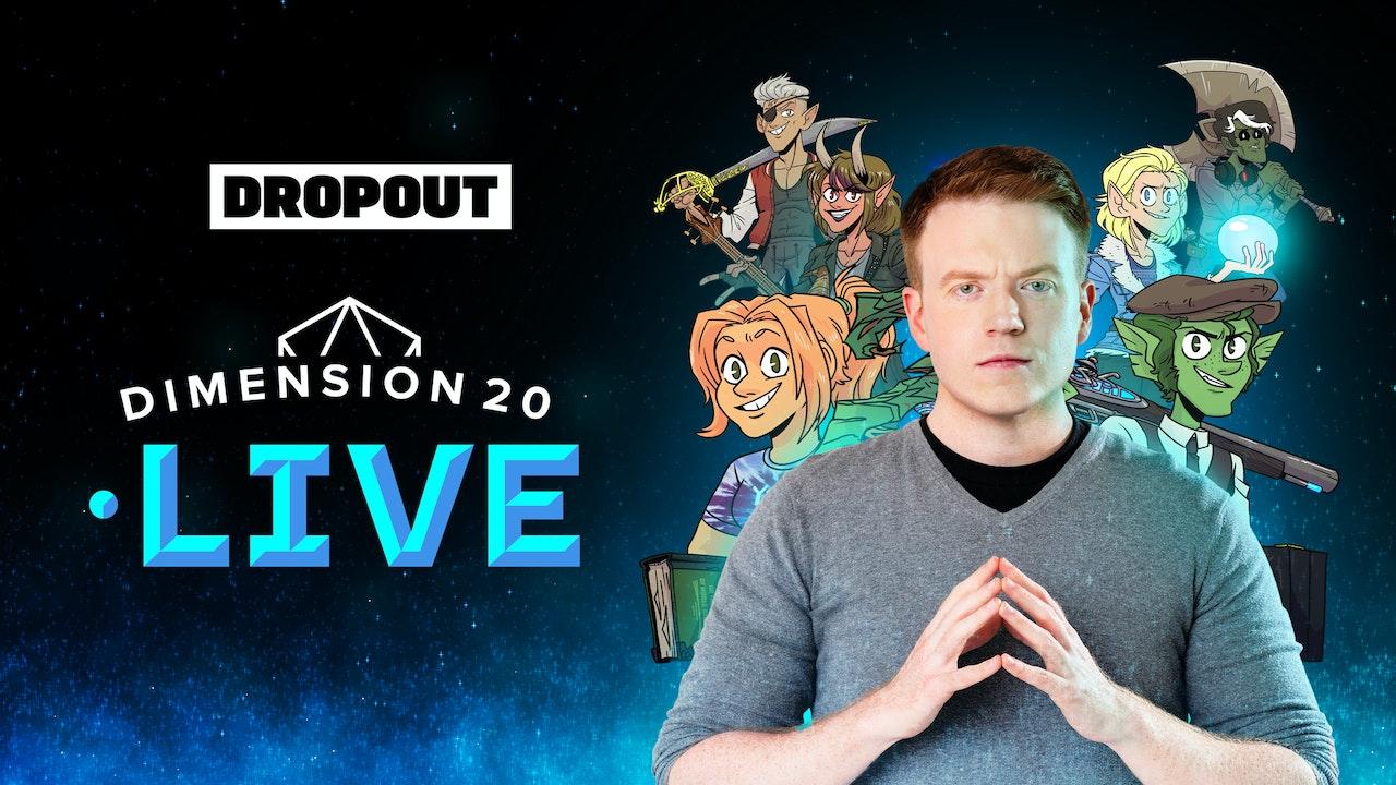 Dimension 20 Live
