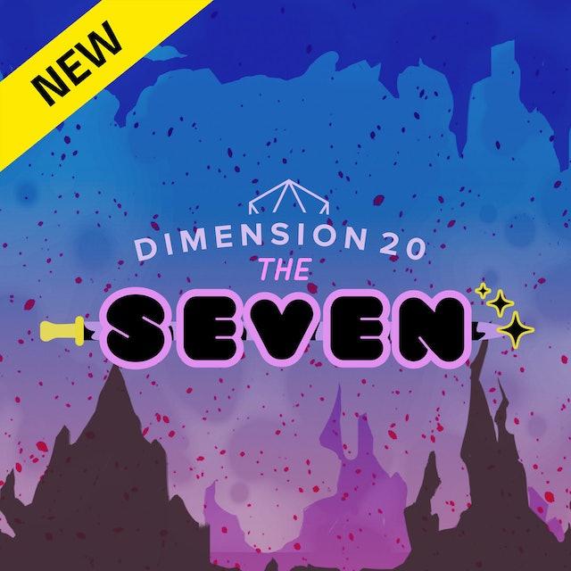 Dimension 20: The Seven