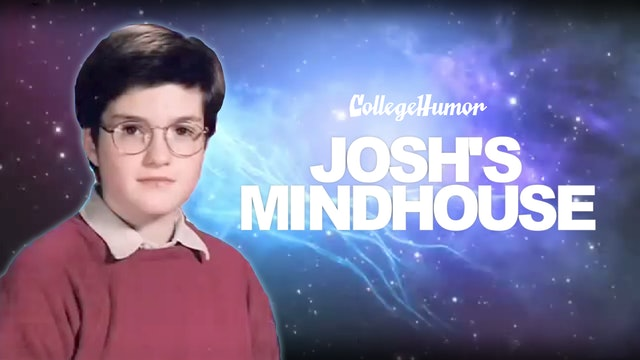 Josh's Mindhouse