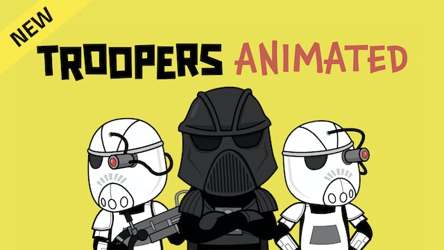 Troopers: Animated