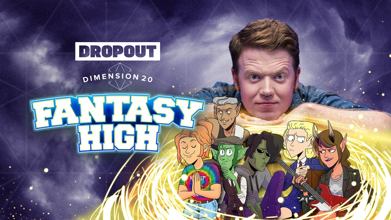 Dimension 20: Fantasy High
