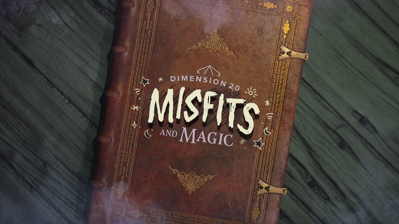 Misfits and Magic (The Complete Experience)