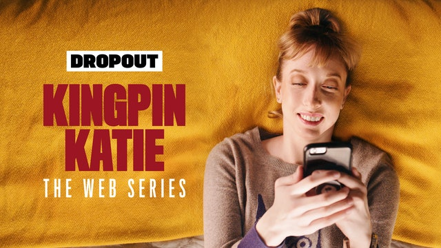 Kingpin Katie: The Web Series