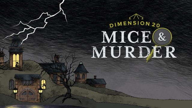 Dimension 20: Mice & Murder
