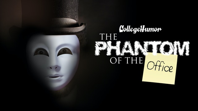 Phantom of the Office