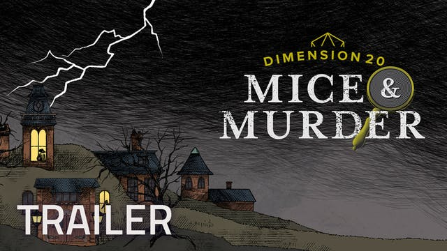 Dimension 20: Mice & Murder Trailer