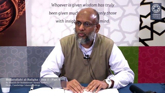 Hujjatullahi al-Baligha Day1 Part4