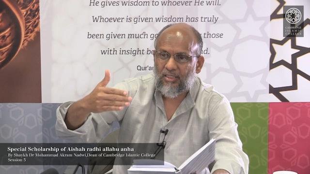 3 - Special Scholarship of Aishah RA