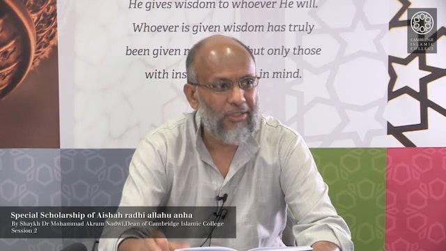 2 - Special Scholarship of Aishah RA