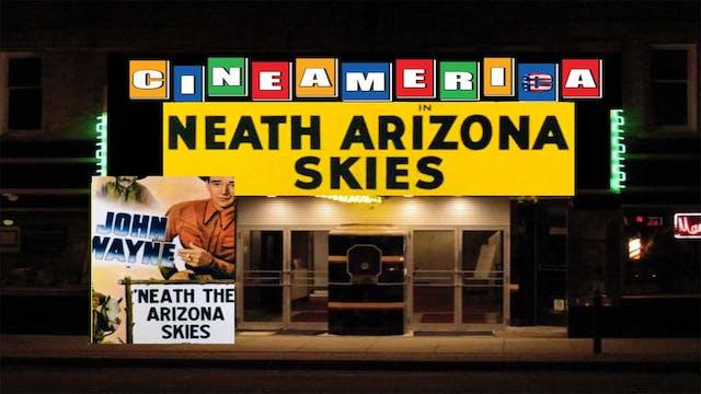"""""""Neath Arizona Skies (1934)"""