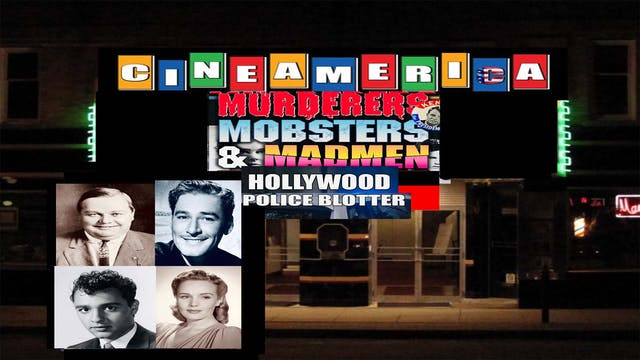 Murderers,Mobsters & Madmen:Hollywood Police Blotter (1992)