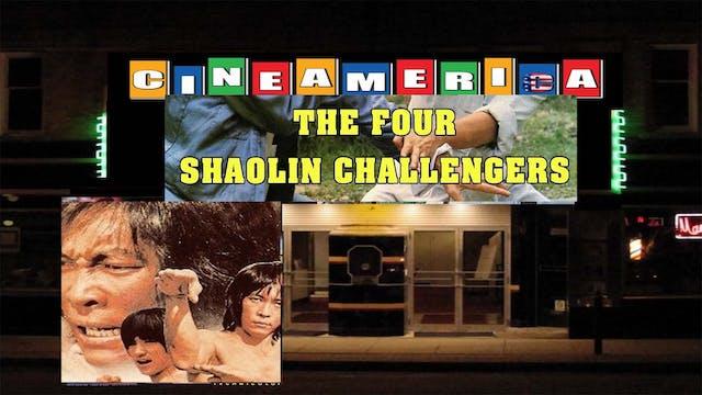 Four Shaolin Challengers (1977)