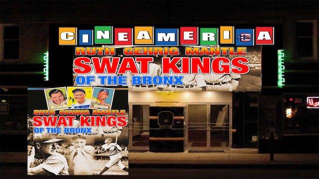 Swat Kings of the Bronx (2018)