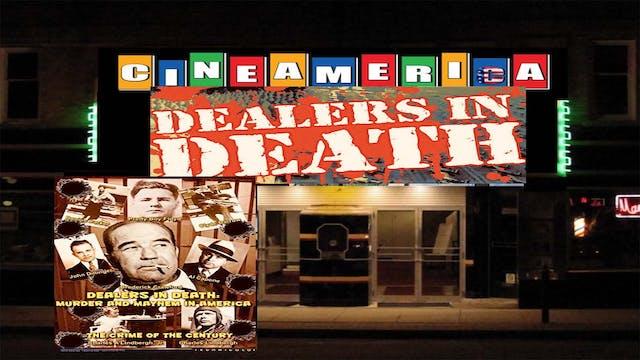 "Dealers in Death ""Murder & Mayhem in America"" (1984)"